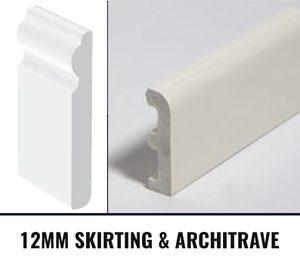 12mm Skirtings